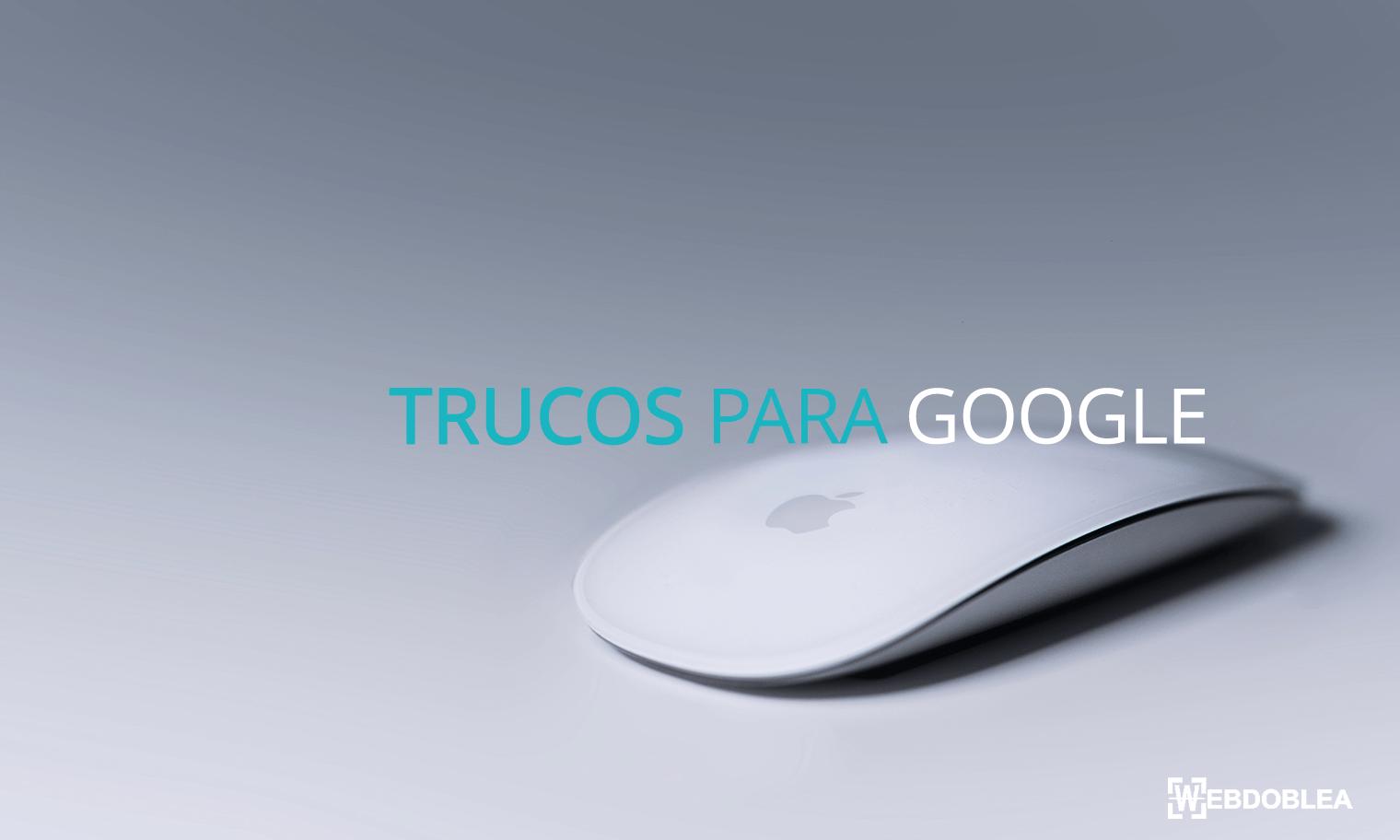 trucos_para_google