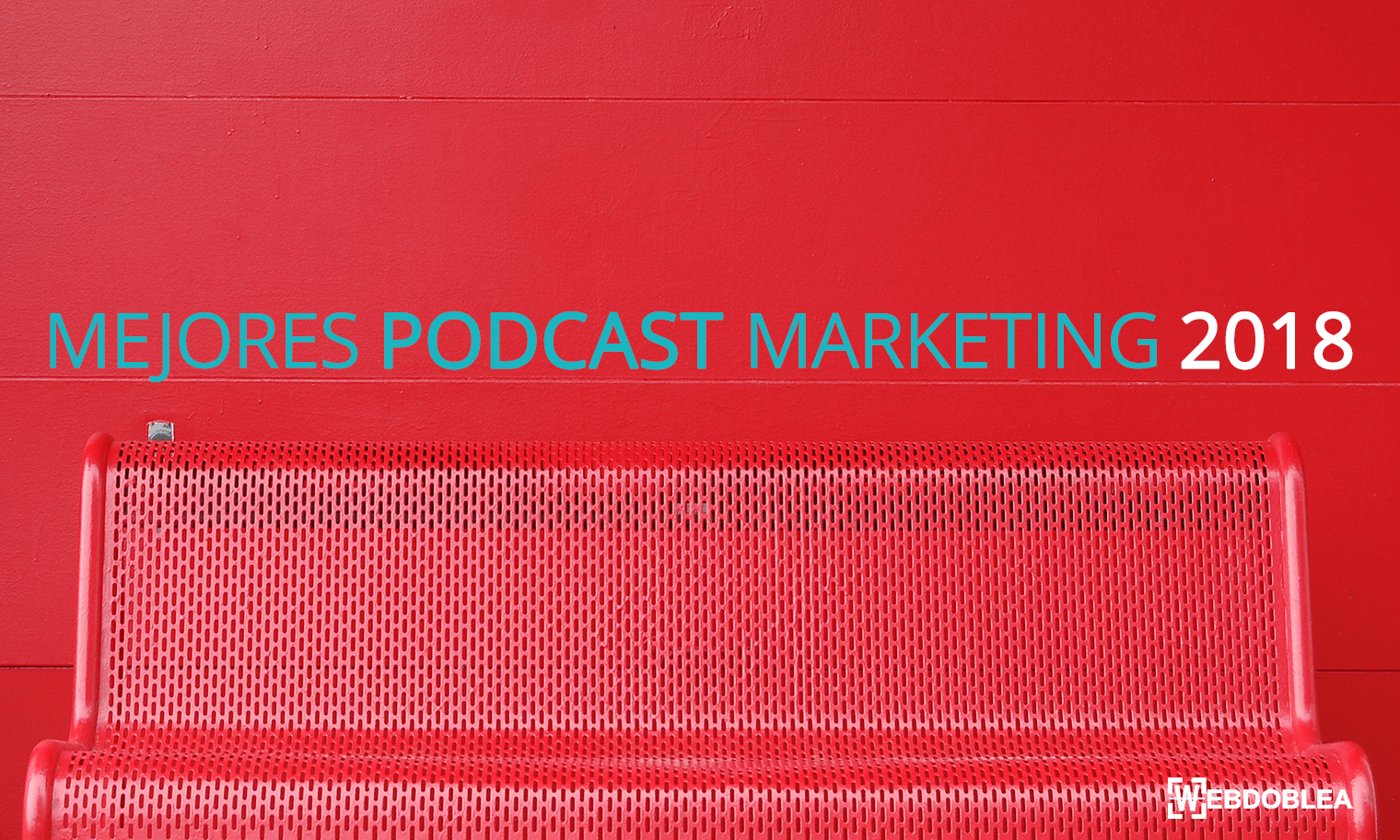 mejores_podcast_marketing_digital_español_2018